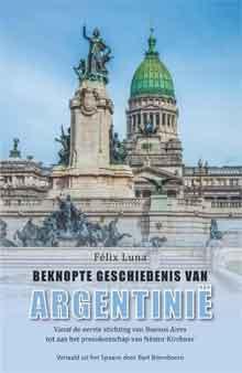 Felix Luna Beknopte geschiedenis van Argentinie