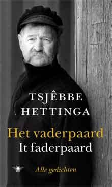 Friese Schrijvers Tsjebbe Hettinga Het vaderpaard - It faderpaard