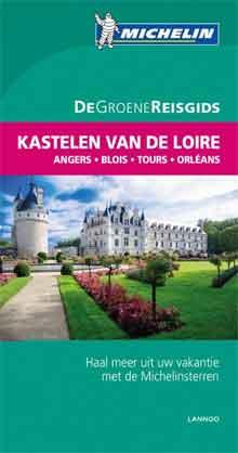 Michelin Groene Reisgids Kastelen Loire
