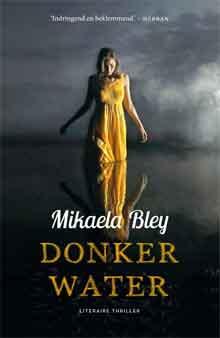 Mikaela Bley Donker water Recensie Zweedse Thriller