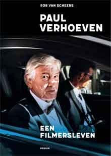 Rob van Scheers Paul Verhoeven Een filmersleven