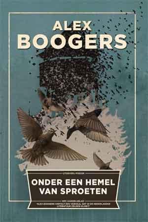 Alex Boogers Onder een hemel van sproeten Recensie