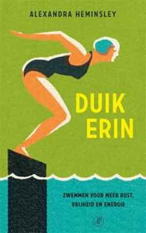 Alexandra Heminsley Duik erin Recensie Boek over Zwemmen