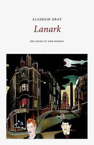 Alisdair Gray Lanark Recensie Roman uit Schotland