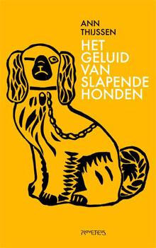Ann Thijssen Het geluid van slapende honden Recensie