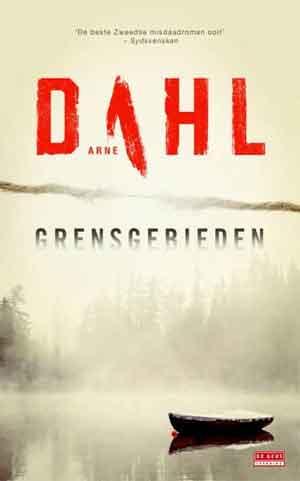 Arne Dahl Grensgebieden Recensie ★★★★★ Uitmuntend