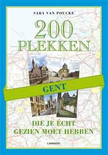 Gent Reisgids 200 Plekken die je echt gezien moet hebben