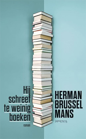 Herman Brusselmans Hij schreef te weinig boeken Recensie