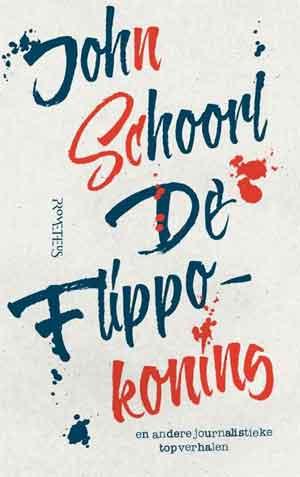 John Schoorl De Flippokoning Recensie