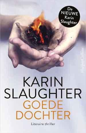 Karin Slaughter Goede dochter Recensie