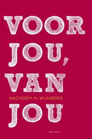 Nachoem M. Wijnberg Voor jou, van jou Recensie