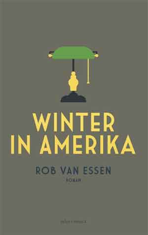 Rob van Essen Winter in Amerika Recensie