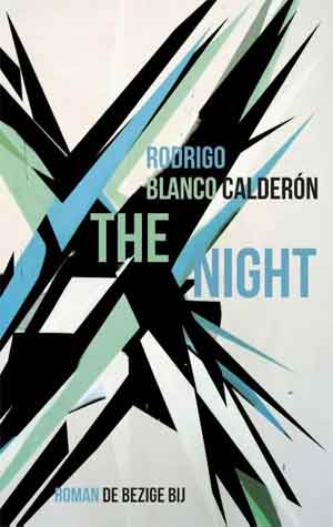 Rodrigo Blanco Calderón The Night Recensie