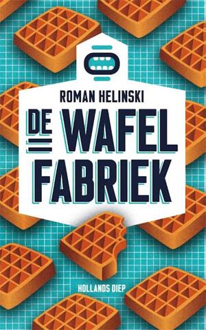 Roman Helinski De wafelfabriek Recensie