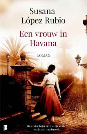 Susana Lopez Rubio Een vrouw in Havanna Recensie