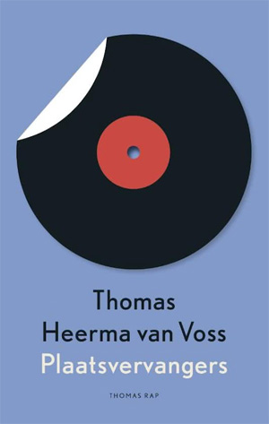 Thomas Heerma van Voss Plaatsvervangers Recensie