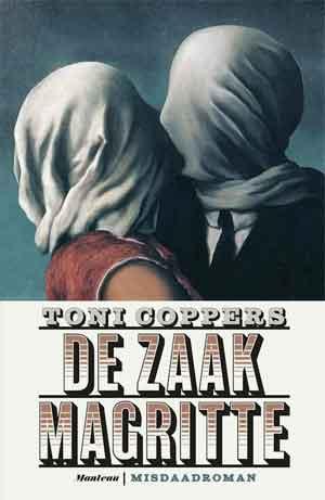 Toni Coppers De zaak Magritte Recensie