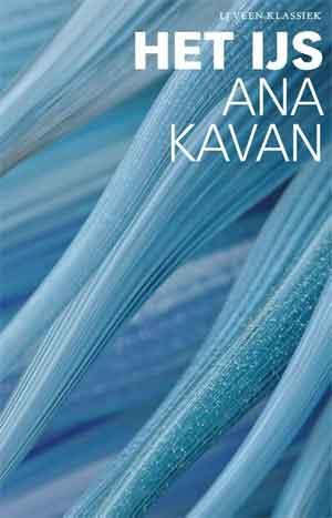 Anna Kavan Het ijs Recensie
