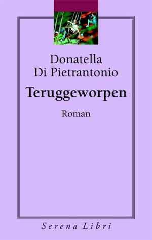 Donatella Di Pietrantonio Teruggeworpen Recensie