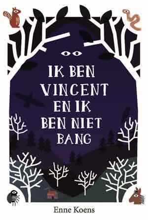Enne Koens Ik ben Vincent en ik ben niet bang