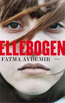 Fatma Aydemir Ellebogen Recensie Roman