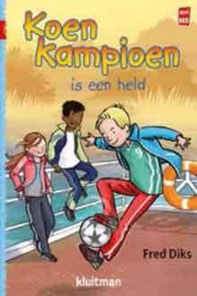 Fred Diks Koen Kampioen is een held