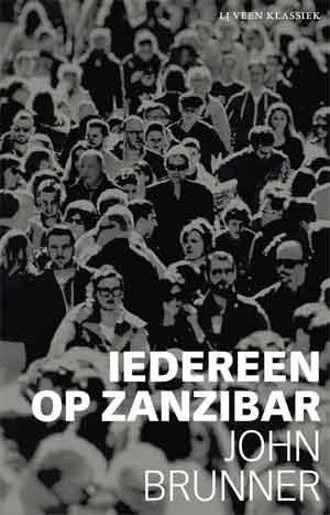 John Brunner Iedereen op Zanzibar Recensie
