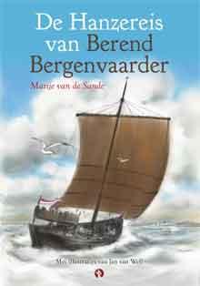 Marije van der Sande De Hanzereis van Berend Bergenvaarder Recensie
