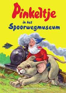 Pinkeltje in het Spoorwegmuseum Nieuwe Kinderboeken April 2017