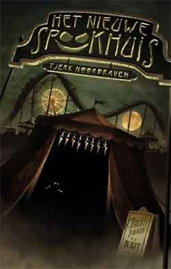 Tjerk Noordraven Het spookhuis Recensie griezelboek De engste serie ooit deel 1
