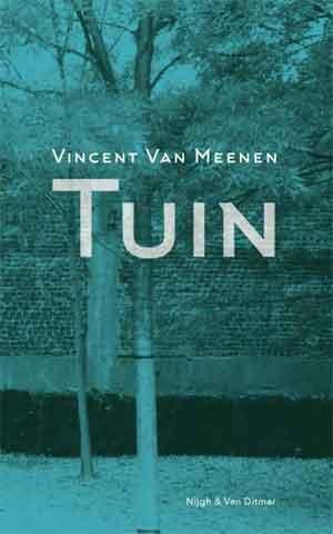 Vincent Van Meenen Tuin Recensie