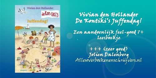 Boekbespreking Vivian den Hollander De Kon-tiki's Juffendag