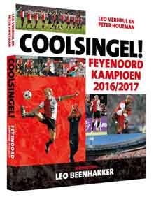 Coolsingel Feyenoord Kampioen 2016-2017 Boek Leo Verheul Peter Houtman