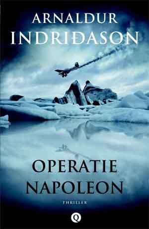 Arnaldur Indridason Operatie Napoleon Recensie IJslandse Thriller
