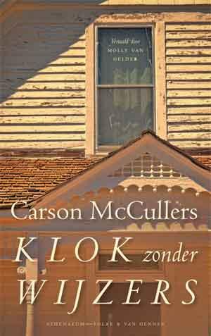 Carson McCullers Klok zonder wijzers Recensie