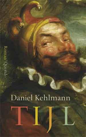 Daniel Kehlmann Tijl Recensie