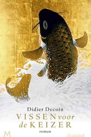 Didier Decoin Vissen voor de keizer Recensie