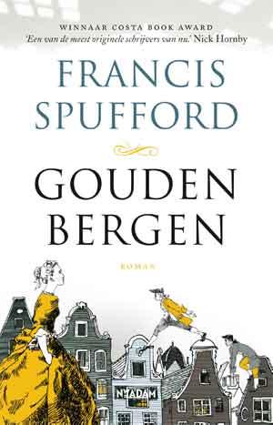 Francis Spufford Gouden bergen Recensie