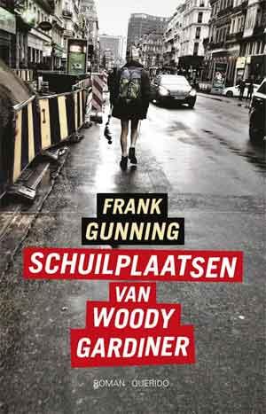 Frank Gunning Schuilplaatsen van Woody Gardiner Recensie