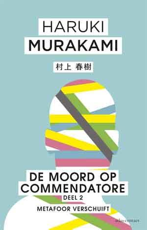 Haruki Murakamo De moord op commendatore deel 2 Metafoor verschuift Recensie.jpg