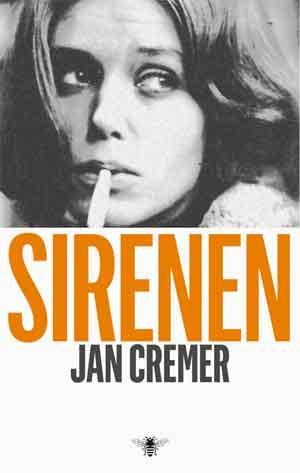 Jan Cremer Sirenen Recensie