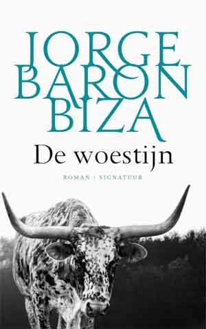 Jorge Baron Biza De woestijn Recensie