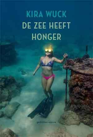 Kira Wuck De zee heeft honger Recensie