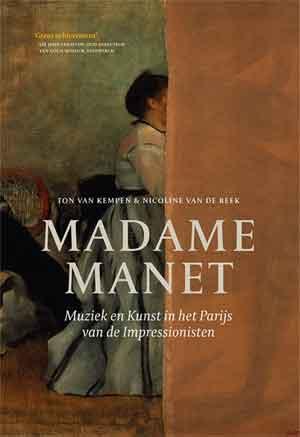 Madame Manet Ton van kempen Nicoline van de Beek Recensie