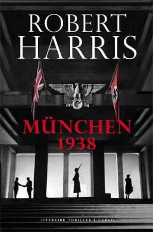Robert Harris Munchen 1938 Recensie