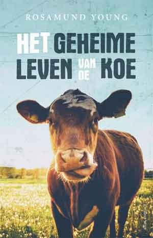 Rosamund Young Het geheime leven van de koe Recensie Boek over Koeien