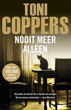 Toni Coppers Nooit meer alleen Recensie ★★★★ Antwerpen thriller