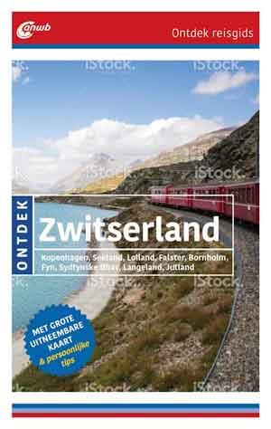 ANWB Reisgids Zwitserland ANWB Ontdek