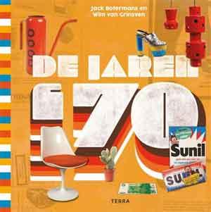 Boek De Jaren 70 Jack Botermans Wim van Grinsven Recensie Jaren 70 Boeken