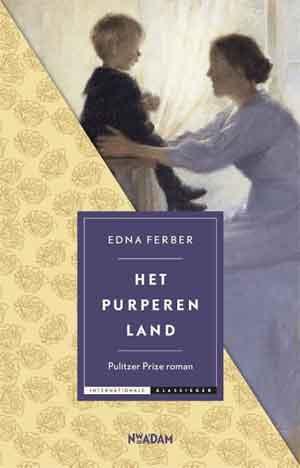 Edna Ferber Het purperen land Recensie